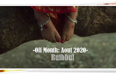 [Off] 10-11 aout 2020: Bulbbul