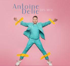 💿 Antoine DELIE • DIS MOI