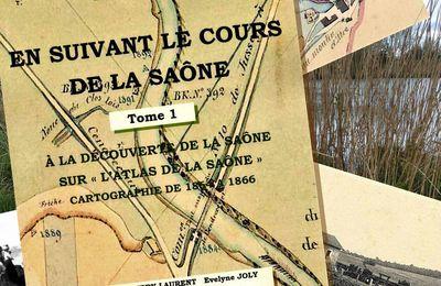Une brochure consacrée à la Saône du XIXeme siècle: EN SUIVANT LE COURS DE LA SAÔNE. Tome 1