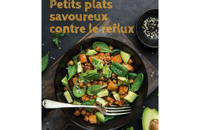« PETITS PLATS SAVOUREUX CONTRE LE REFLUX »  -   SOUCCAR EDITIONS