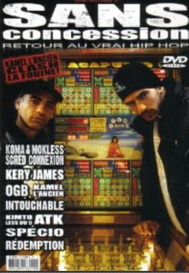 Scred Connexion-Kery James-OGB-Intouchable-ATK-Specio-Redemption-Less du 9-Sexion d'assault