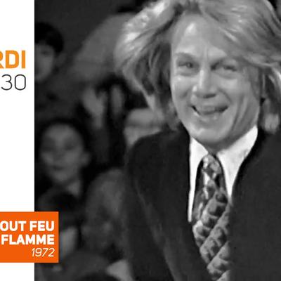 Tout feu tout flamme, mardi soir à 22h30, sur TV Melody, avec Claude François, jamais revue depuis 1972