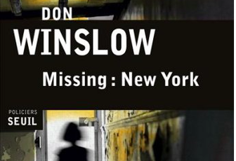 Missing : New York / Don Winslow