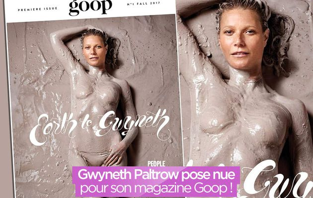 Gwyneth Paltrow pose nue pour son magazine Goop ! #Goop