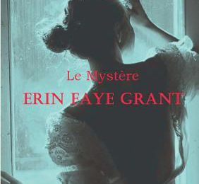 *LE MYSTÈRE ERIN FAYE GRANT* Chafik Otmani* Books on Demand* par Martine Lévesque*