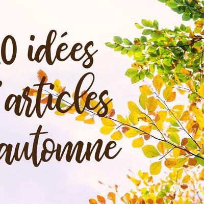 10 idées d'articles de blog d'automne 🍂