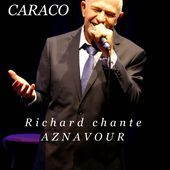 Richard CARACO - Richard chante AZNAVOUR - vendredi 17 novembre 2017 à 20h30