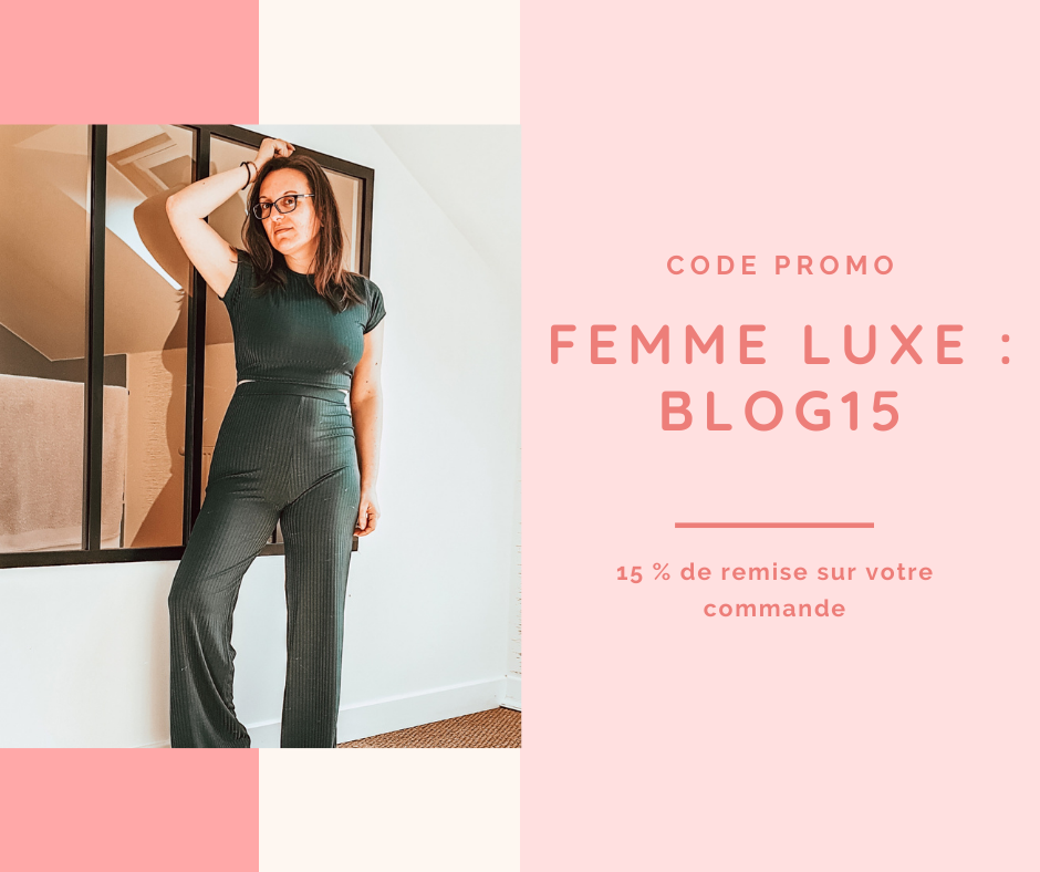 remise chez femme luxe code promo blogueuse