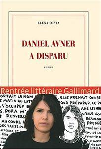 Daniel Avner a disparu - Elena Costa