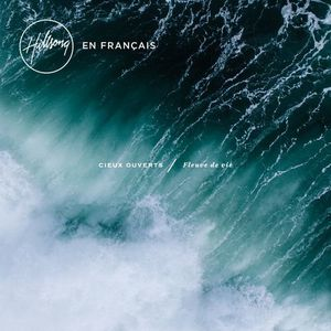 Hillsong - Cieux ouverts