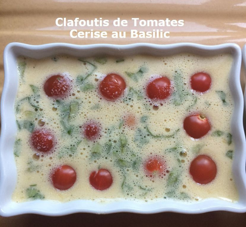 Clafoutis de Tomates Cerise au Basilic