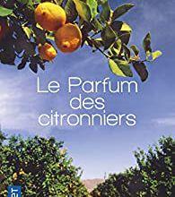 """Un livre coup de coeur : """"Le parfum des citronniers"""" de Cristina Campos..."""