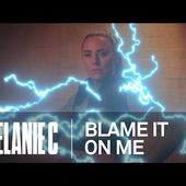 Melanie C - Blame It On Me [Official Video]