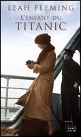 L'ENFANT DU TITANIC - Leah Fleming