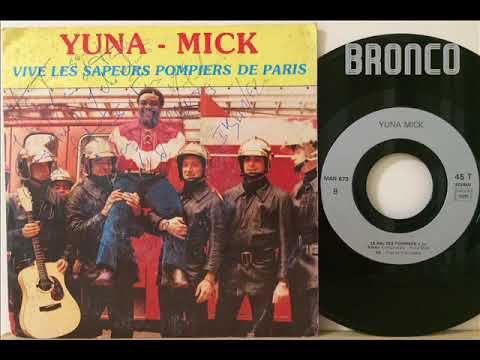 YUNA MICK - LE BAL DES POMPIERS