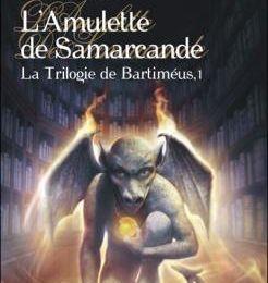 Jonathan Stroud - L'Amulette de Samarcande (La Trilogie de Bartiméus, T1)