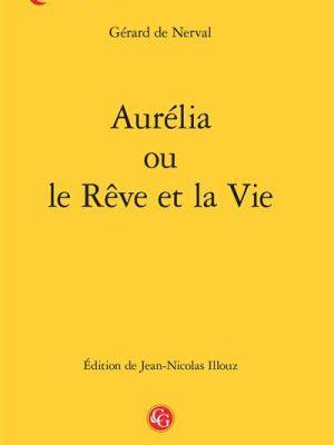 Aurélia : une descente aux enfers