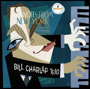 BILL CHARLAP « Notes from New York »