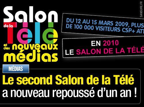 Le second Salon de la Télé a nouveau repoussé d'un an !