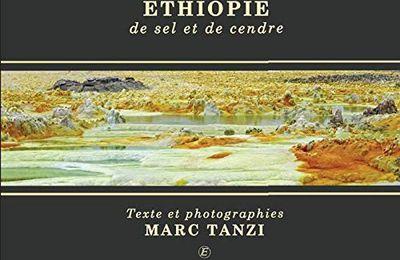 Ethiopie de sel et de cendre, de Marc Tanzi