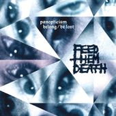 Panopticism: Belong/Be Lost, by FEED THEM DEATH