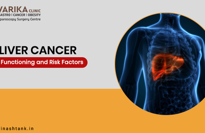 Liver Cancer – Its Functioning and Risk Factors