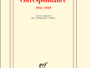 CORRESPONDANCE ALBERT CAMUS & MARIA CASARES : 6 JUIN