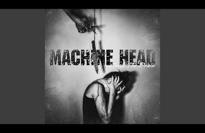 VIDEO - Nouvelle chanson de MACHINE HEAD - Circle the Drain