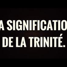 LA SIGNIFICATION DE LA TRINITÉ./الأقانيم...