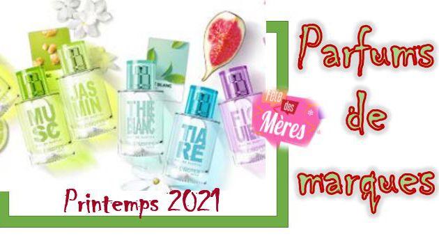 Parfums de marques, printemps 2021.