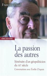 FRANÇOIS THUAL – LA PASSION DES AUTRES