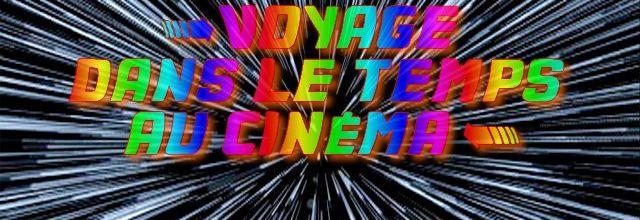 le Voyage temporel et ses paradoxes au cinéma