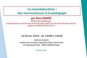 La Neuroéducation : des Neurosciences à la Pédagogie - 14 février 2019