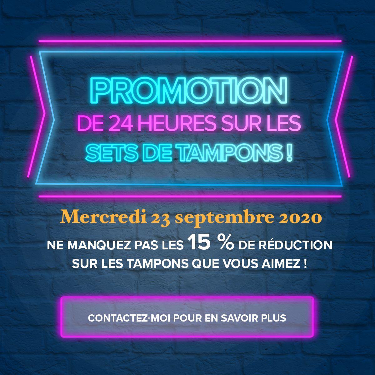 Stampin'Up!  Promotion de 15%  pendant 24H le 23 septembre uniquement !!