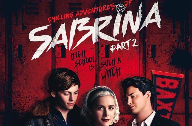 Les nouvelles aventures de Sabrina - Chilling Adventures of Sabrina (Saison 2, 9 épisodes) : sombres sorcières