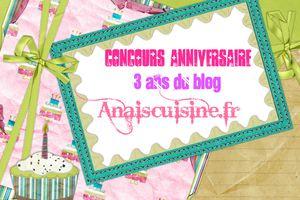 Concours Anaiscuisine fête ses 3 ans !