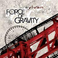 "SYLVAN - ""Force of Gravity"""