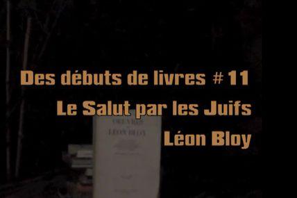 #PremièresPages / Le salut par les Juifs, Léon Bloy lu par Protche