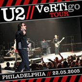 U2 -Vertigo Tour -22/05/2005 -Philadelphie -PA -USA -Wachovia Center - U2 BLOG