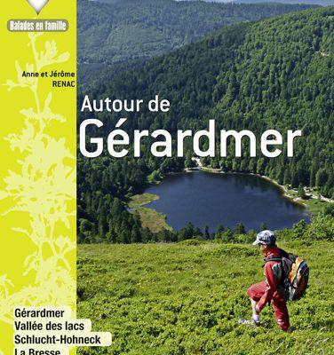 Balades dans les Vosges… 30 itinéraires pédestres autour de Gérardmer