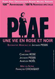 """""""Piaf, une vie en rose et noir"""" au Théâtre du Marais"""
