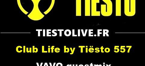 Club Life by Tiësto 557 - VAVO guestmix - december 01, 2017