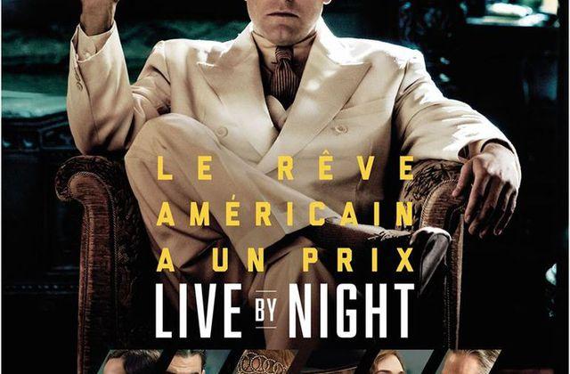 Critique Ciné : Live by Night (2017)