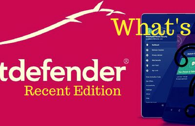 What's New with the Most Recent Edition of Bitdefender Online Scanner?