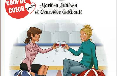*HOCKEY MOM* Marilou Addison et Geneviève Guilbault* Éditions Andara* par Lynda Massicotte*