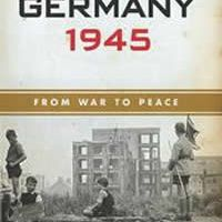 Germany 1945 - From War to Peace