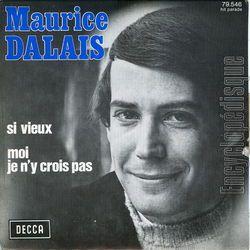 """Maurice dalais, un chanteur français des années 1960 avec ses hits intemporels """"si vieux"""" et """"mourir dans tes yeux"""""""