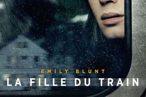 LA FILLE DU TRAIN (The girl on the train)