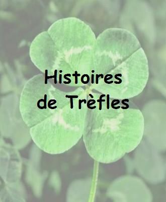 Histoires de Trèfles