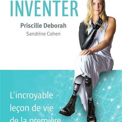 Une vie à inventer, de Priscille Deborah & Sandrine Cohen
